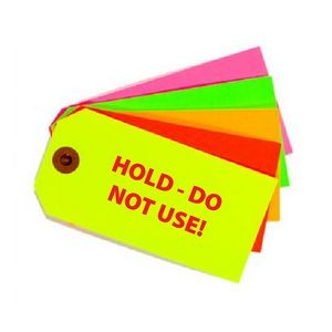 Size #4 Custom Fluorescent Tags 4-1/4 X 2-1/8